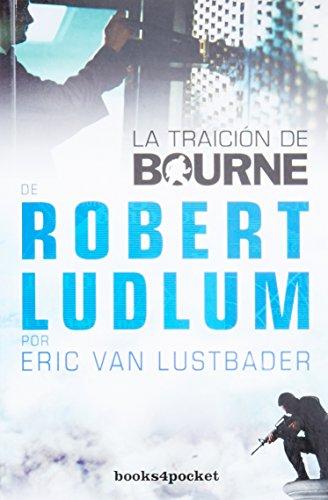 La traición de Bourne (Books4pocket narrativa)