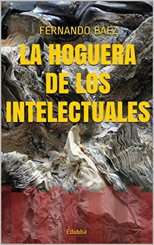 La hoguera de los intelectuales: Edubba (Spanish Edition)