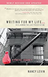 Writing for My Life . . . Reclaiming the Lost Pieces of Me: A Poetic Journey