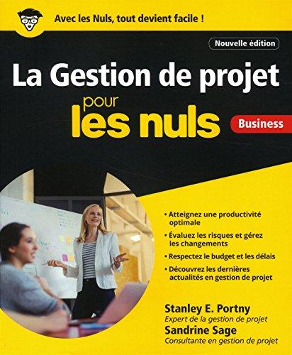 La Gestion de projet pour les Nuls, grand format par Stanley E PORTNY