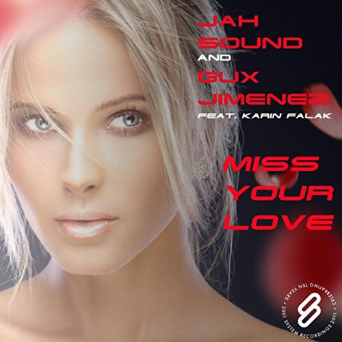 Miss Your Love (Gux Jimenez Remix)