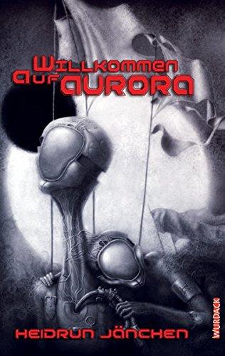 Willkommen auf Aurora (SF-Reihe)