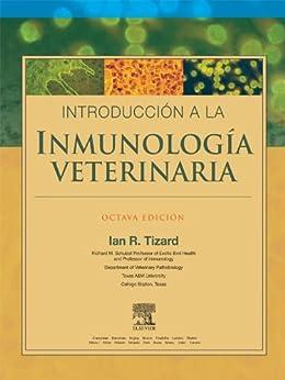 Introducción a la inmunología veterinaria de [Tizard, Ian R.]