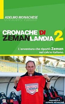 Cronache di Zemanlandia 2 (Italian Edition) von [Monachese, Adelmo]