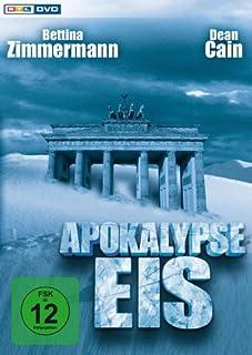 Apokalypse Eis - Der Tag, an dem die Welt erfriert
