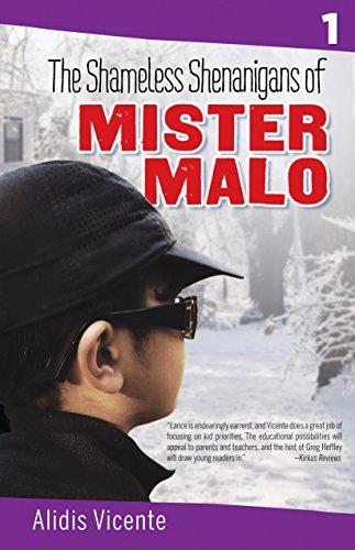 The Shameless Shenanigans of Mister Malo / Las terribles travesuras de Mister Malo: The Mister Malo Series / Serie Mister Malo (Piñata Books) (English Edition)