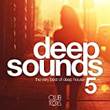 Deep Sounds, Vol. 5 (The Very Best of Deep House)