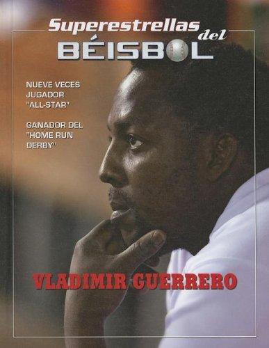 Vladimir Guerrero (Superestrellas del beisbol/Superstars of Baseball) por Tania Rodriguez Gonzalez