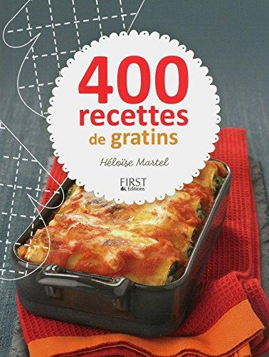 400 recettes de gratins par Héloïse MARTEL