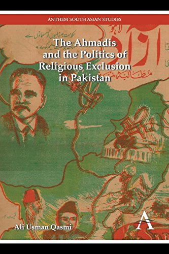 The Ahmadis and the Politics of Religious Exclusion in Pakistan (Anthem Modern South Asian History) por Ali Usman Qasmi