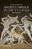 A History of Ancient Greece in Fifty Lives: no - David Stuttard