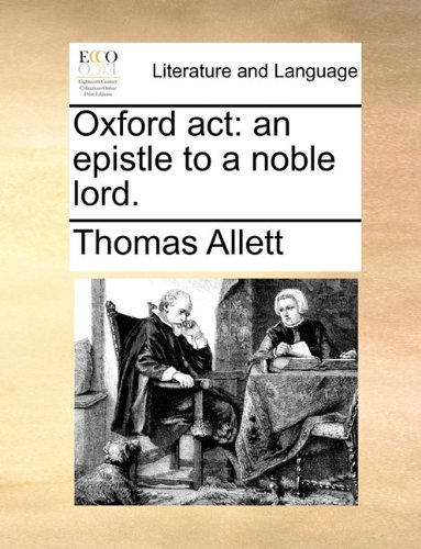 oxford-act-an-epistle-to-a-noble-lord