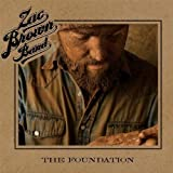 Songtexte von Zac Brown Band - The Foundation