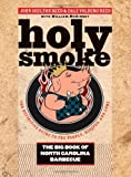Holy Smoke: The Big Book of North Carolina Barbecue (English Edition)
