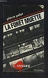 La Forêt muette - ALBIN MICHEL - 01/01/1982