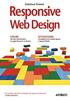 Responsive Web Design di [Troiani, Gianluca]