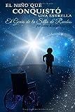 Libros Descargar en linea El nino que conquisto una estrella El genio de la silla de ruedas (PDF y EPUB) Espanol Gratis