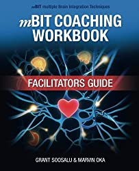 mBIT Coaching Workbook - Facilitators Guide by Grant Soosalu (2014-02-12)