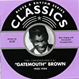 "Songtexte von Clarence ""Gatemouth"" Brown - Blues & Rhythm Series: The Chronological ""Gatemouth"" Brown 1952-1954"