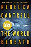 The World Beneath (Joe Tesla Series Book 1) (English Edition) von Rebecca Cantrell