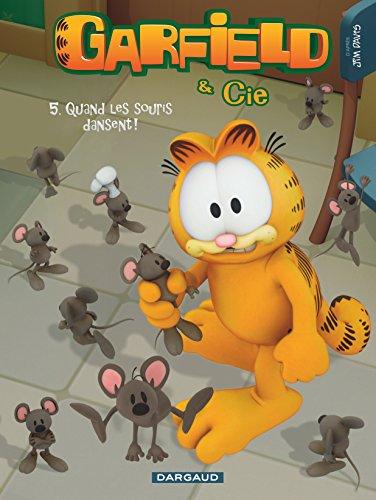 Garfield & Cie - tome 5 - Quand les souris dansent (5)