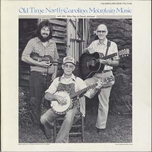 Old Time North Carolina Mountain Music