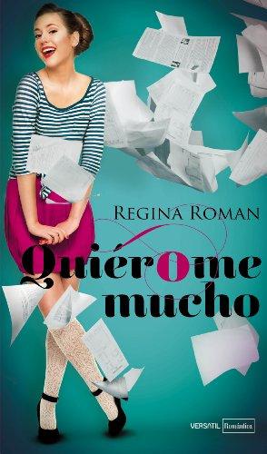 Quiérome mucho por Regina Roman