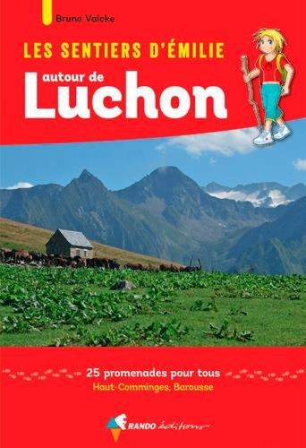EMILIE AUTOUR DE LUCHON