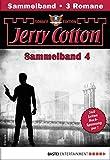 Jerry Cotton Sonder-Edition Sammelband 4 - Krimi-Serie: Folgen 10-12 (Jerry Cotton Sonder-Edition Sammelbände)