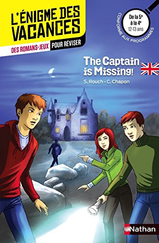The captain is missing ! - Cahier de vacances par Sylvie Rouch
