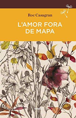 L'amor fora de mapa (BUTXACA) por Roc Casagran Casañas