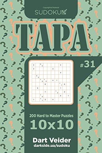 Sudoku Tapa - 200 Hard to Master Puzzles 10x10 (Volume 31) por Dart Veider