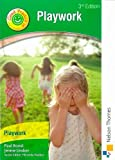 Good Practice in Playwork 3rd Edition