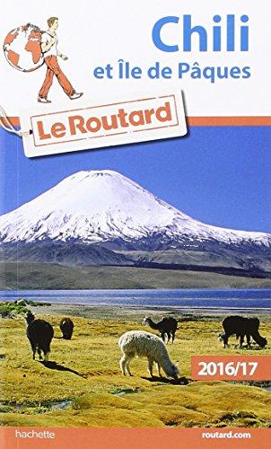 guide-du-routard-chili-et-le-de-pques-2016-17