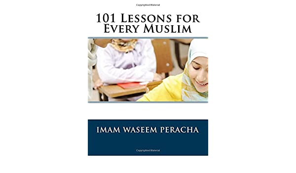 101 Lessons for Every Muslim: Amazon co uk: Imam Waseem