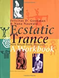 Ecstatic Trance: New Ritual Body Postures