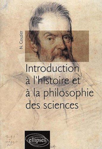 Introduction à l'histoire et à la philosophie des sciences par Nicolas Couzier