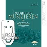 Weihnachtliches Musizieren für Violine (1. Lage) und Klavier inkl. praktischer Notenklammer - 30 beliebte Weihnachtslieder leicht gesetzt - wahlweise mit einer zusätzlichen Stimme für Cello (broschiert) von Anne Terzibaschitsch (Noten/Sheetmusic)
