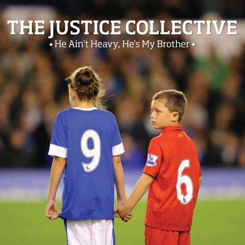The Justice Collective - He Ain't Heavy, He's My Brother