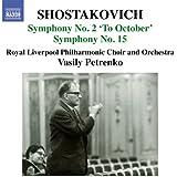 Shostakovich: Symphony No. 2 to October, Symphony No. 15