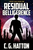 Residual Belligerence (Thieves' Guild: Book One) by C.G. Hatton