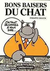 Le Chat : Bons baisers du chat par Philippe Geluck