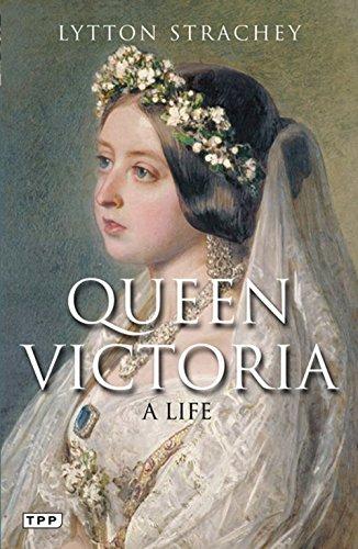 Queen Victoria: A Life (Tauris Parke Paperbacks)
