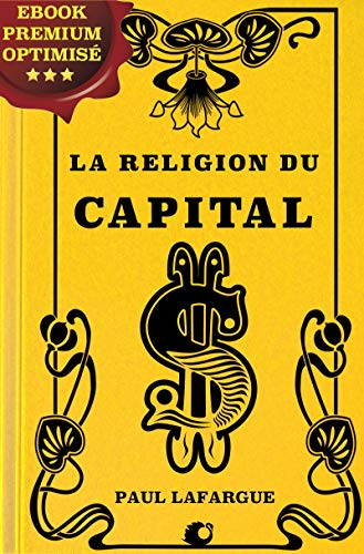 La religion du Capital par Paul Lafargue