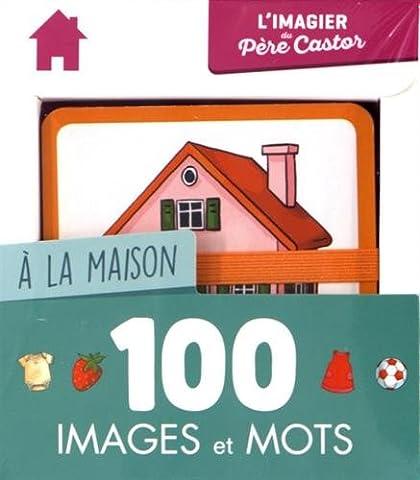 A la maison : 100 images et mots