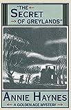 The Secret of Greylands by Annie Haynes (2016-02-18)