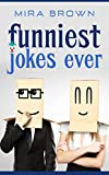 Jokes : Funniest Jokes Ever (Jokes, Best jokes, Joke books, funny books, funny jokes, jokes free,)