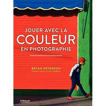 Jouer avec la couleur en photographie