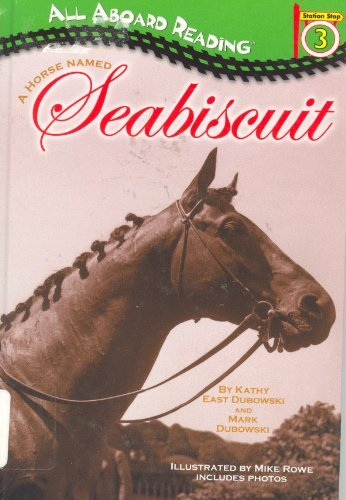 A Horse Named Seabiscuit GB (All Aboard Reading)