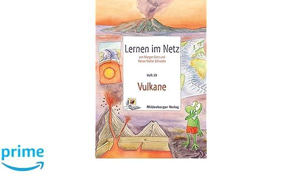 Lernen im Netz - Heft 29: Vulkane: Fächerübergreifende Arbeitsreihe ...